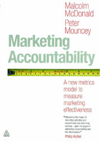 Marketing Accountability - Malcolm McDonald and Peter Mouncey – Kogan Page