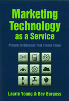 Marketing Technology as a Service - Laurie Young & Bev Burgess – Wiley