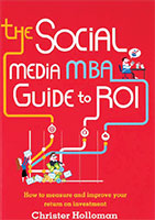 The Social Media MBA – Guide to ROI