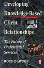 Developing Knowledge based Client Realtions